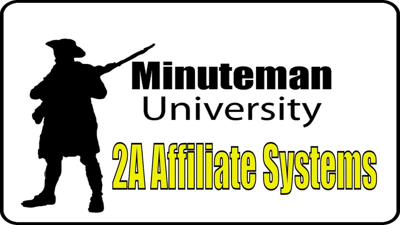 2A Affiliate Systems - Minuteman University