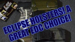 Eclipse Holsters! Awesome EDC Holsters
