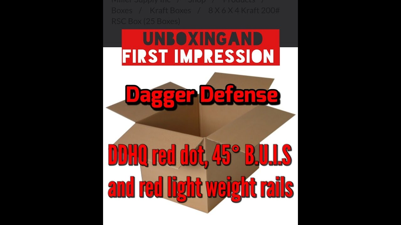 Unboxing Dagger Defense DDHQ, 45° off set B.U.I.S and some really cool rails