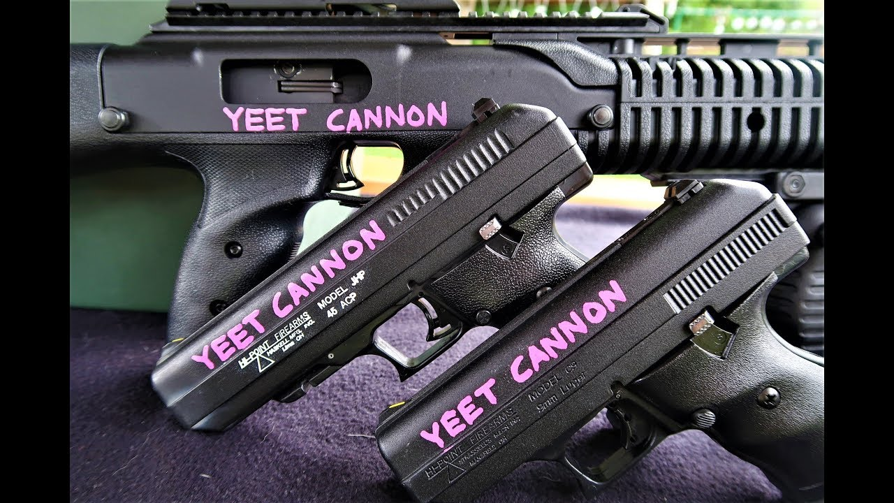 Hi-Point YEET CANNONS