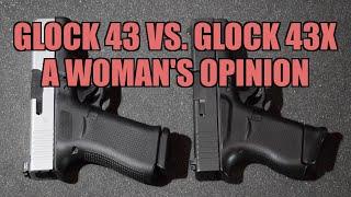Best Gun for A Woman? Glock 43 vs. Glock 43X