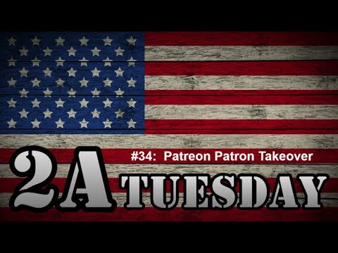2A Tuesday #034:  Patreon Patron Takeover Chat
