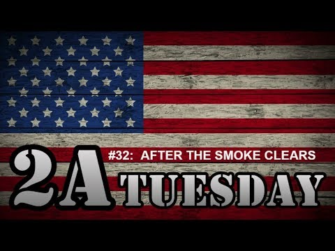 2A Tuesday #032:  AFTER THE SMOKE CLEARS