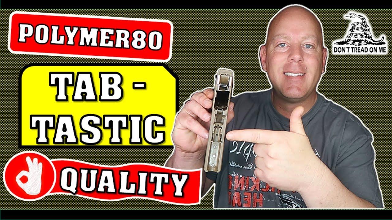 Polymer80 Glock Pro Build - Get Tab Tastic