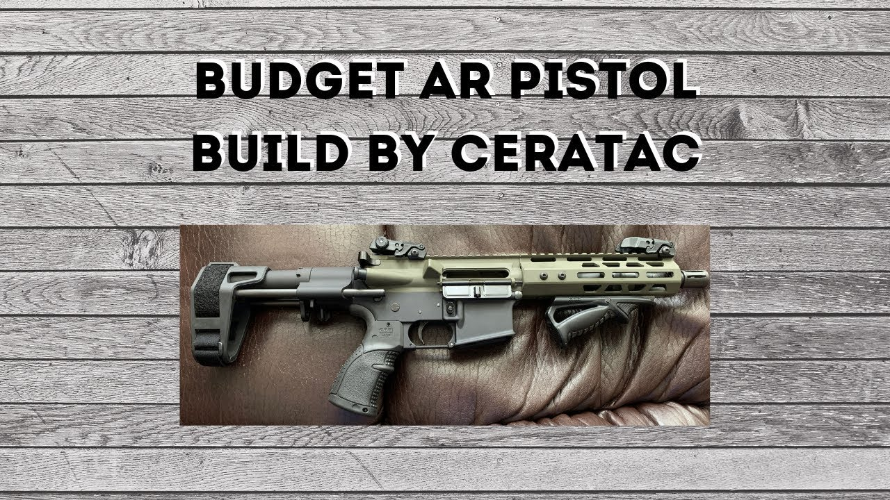 Full Tutorial: Budget AR Pistol Build by Ceratac