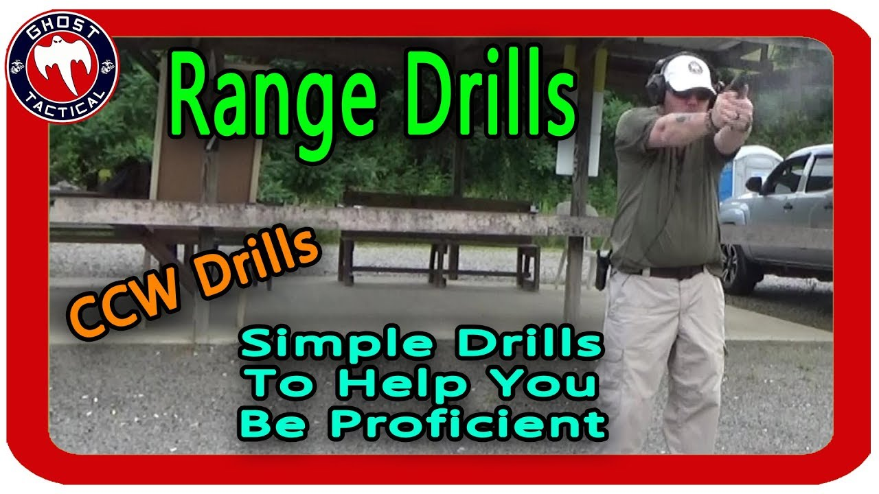 Range Drills:  Easy Drills for CCW & Competition Shooting