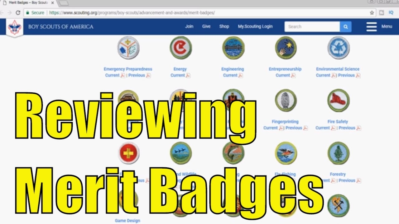 Reviewing Boy Scouts of America - Current Merit Badges - Part 3 of 6 - Reviewing the Merit Badges