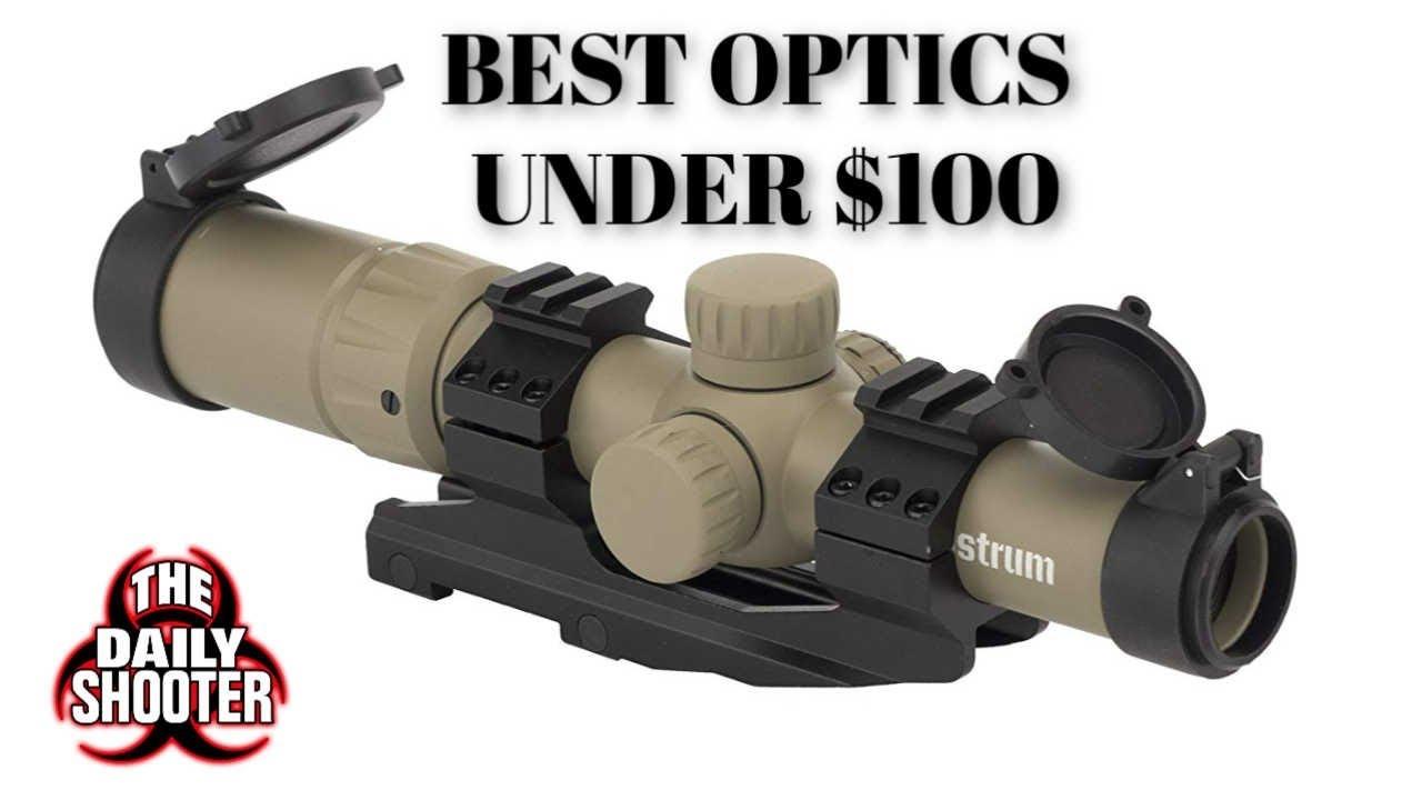 Best Optics Under $100