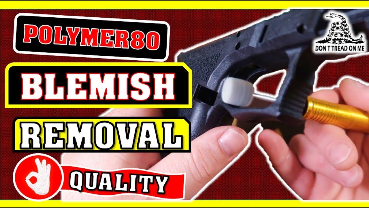 Polymer 80 Glock Pro Build -  Remove Trigger Blemish P80