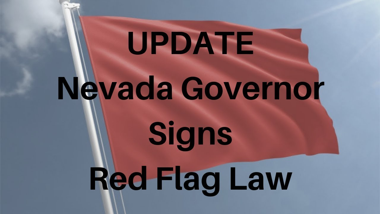 Nevada Governor Signs Red Flag Law