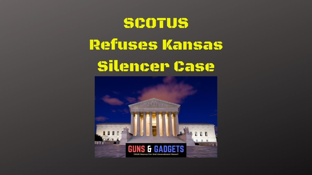 SCOTUS Refuses Kansas Silencer Case
