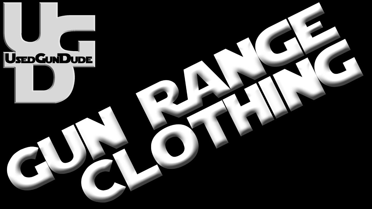 GUN Range Wear with a GIVEAWAY Shooting Clothing for a MAN