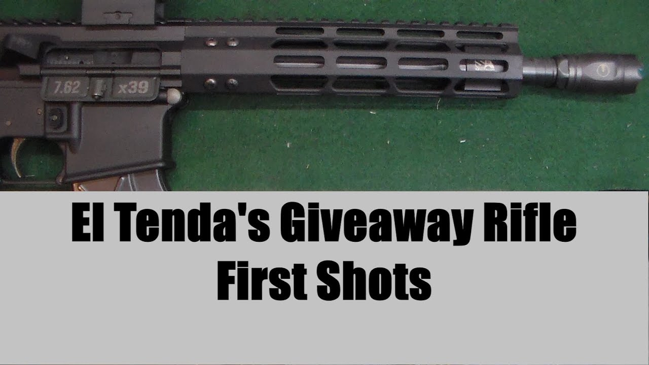El Tenda Giveaway Rifle - First Shots