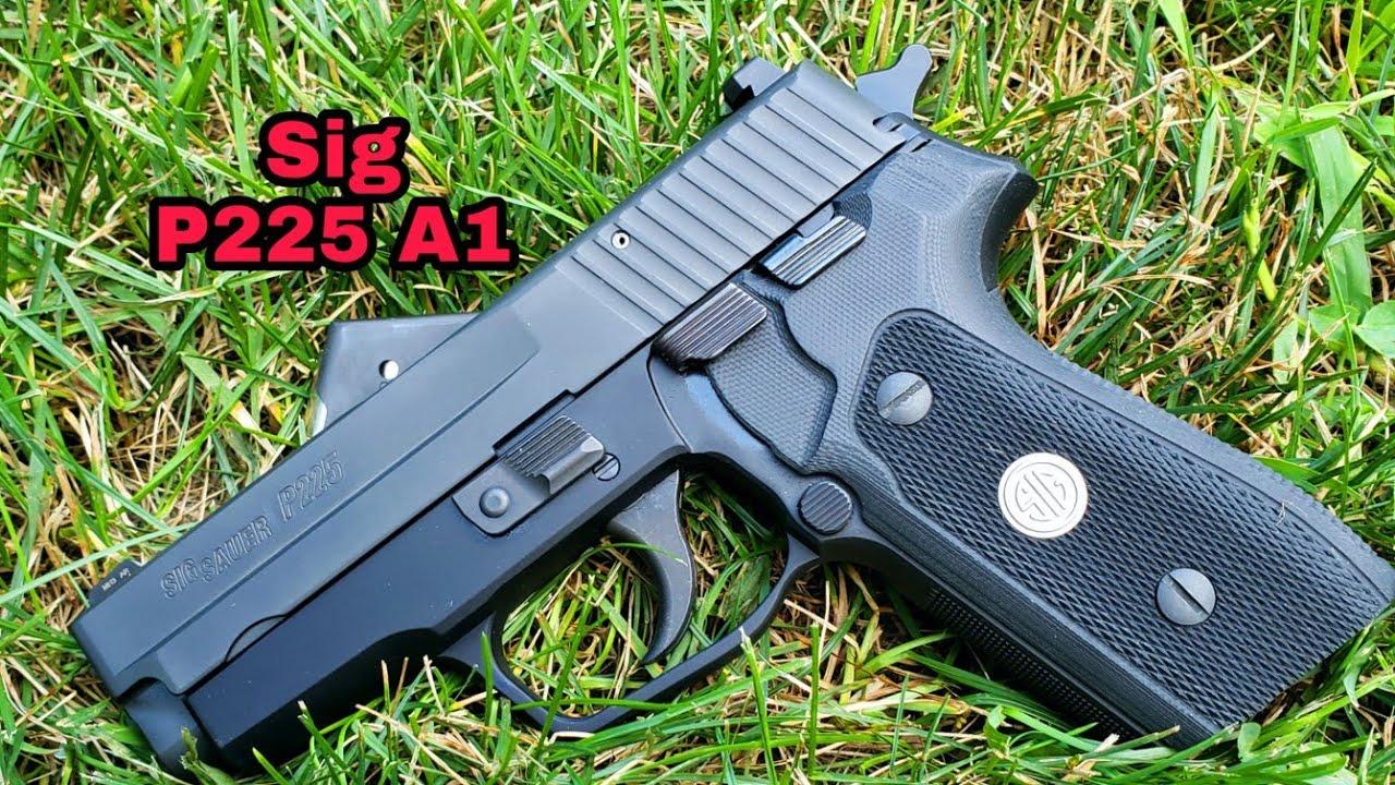 Sig Sauer P225 A1:  A great option.