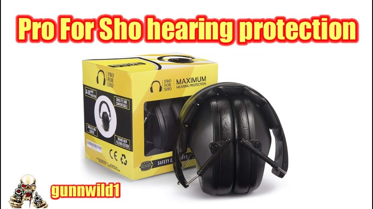Pro For Sho Hearing Protection