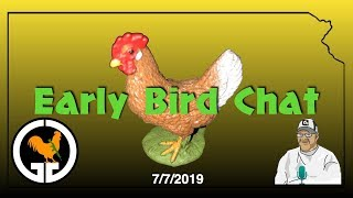 Early Bird Chat - Sunday Morning Open Lobby 7/7/2019
