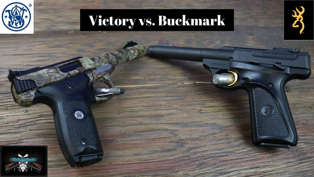 Smith and Wesson Victory VS Browning Buckmark