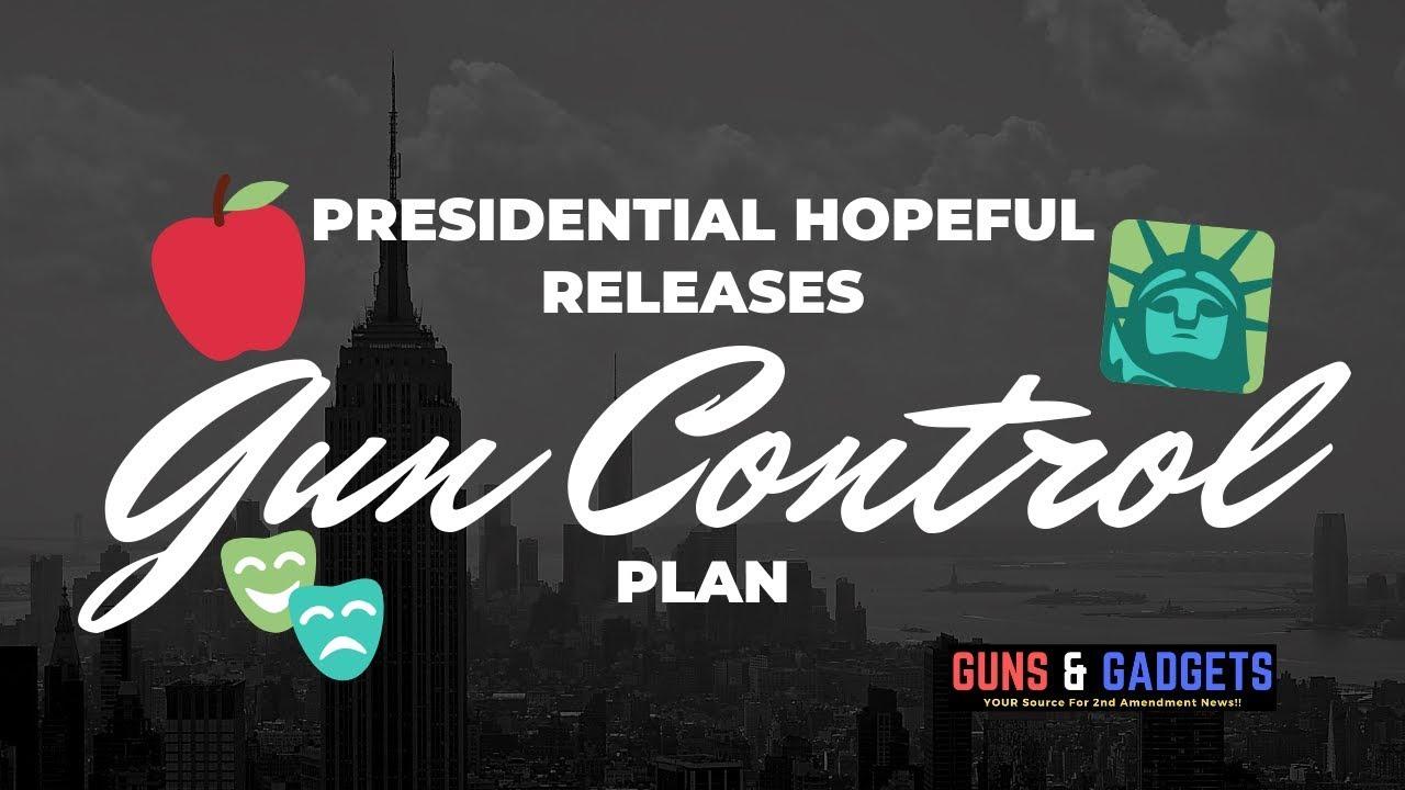 Presidential Hopeful Releases Gun Control Plan