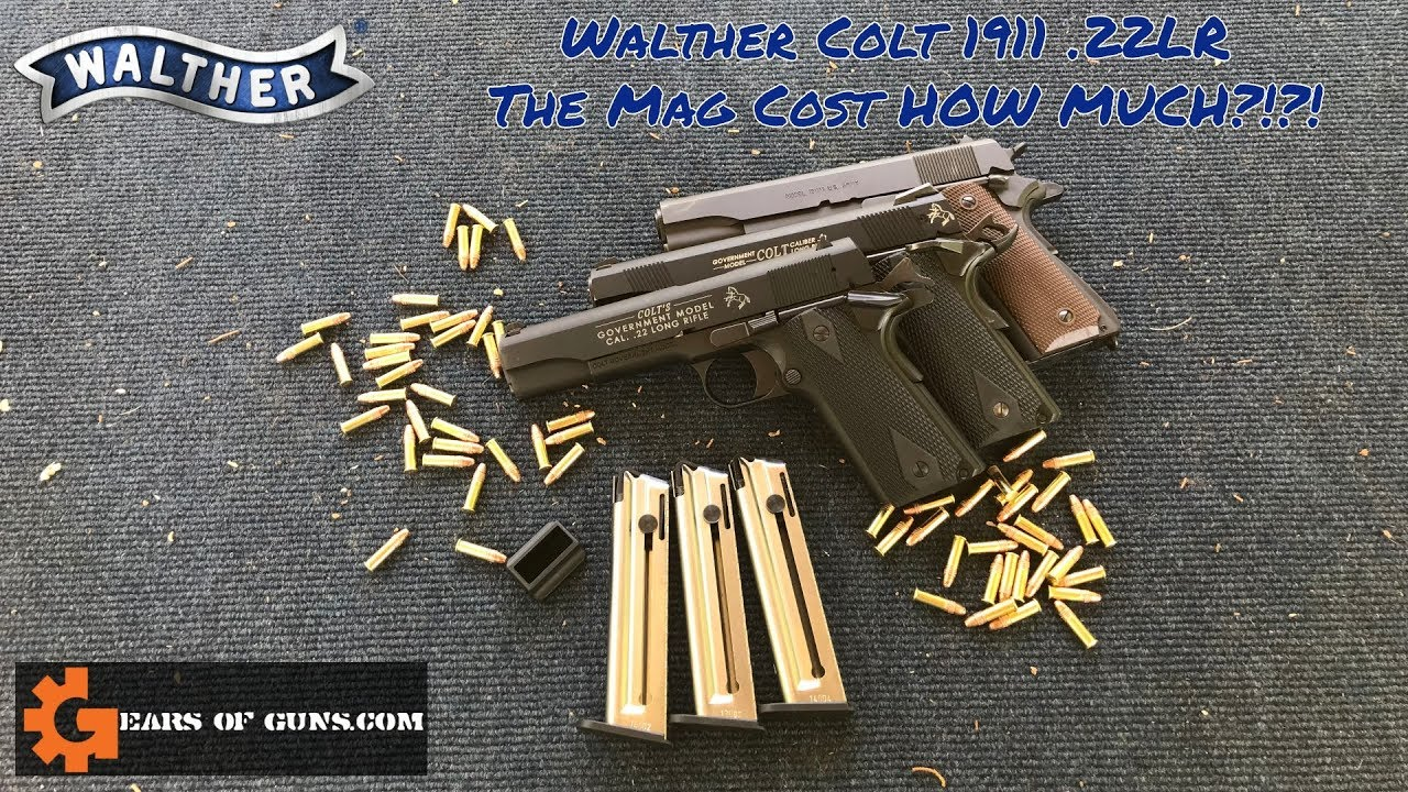 Walther Colt 1911 .22LR - HOW MUCH DOES THE MAG COST?!