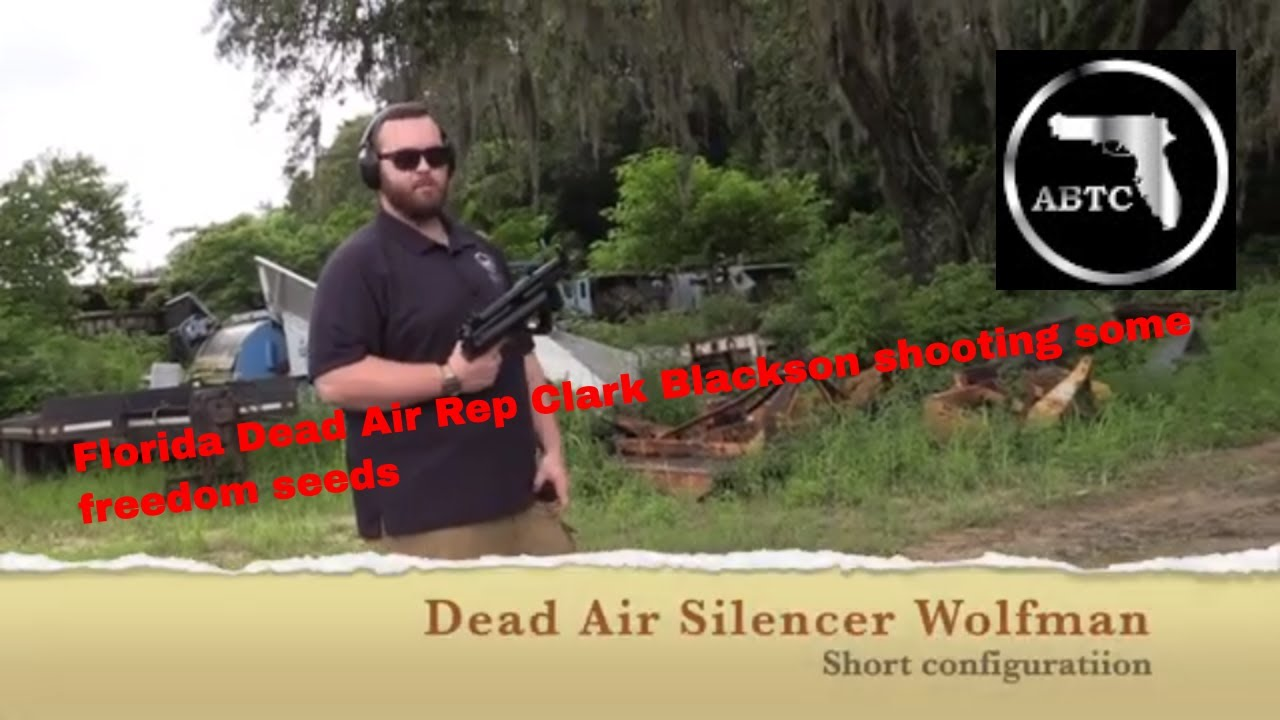 New Dead Air Wolfman silencer introduction and testing with Florida Rep Clark Blackson