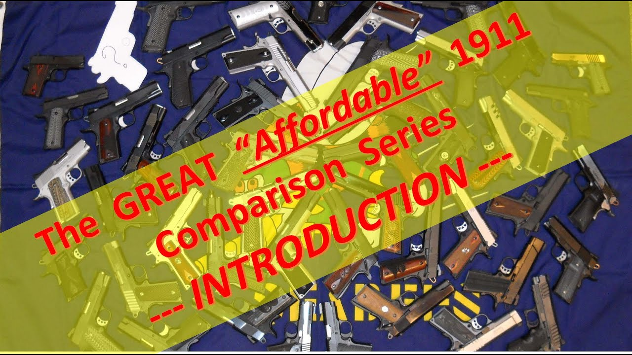 Intro to the Great Affordable 1911 Series