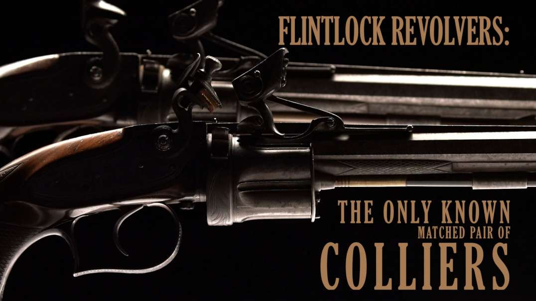 Flintlock Revolvers: The Only Known Matched Pair of Colliers