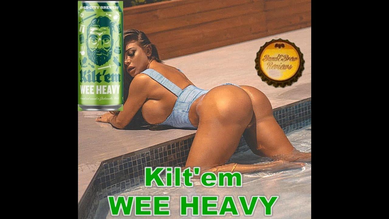 Kilt'em WEE HEAVY