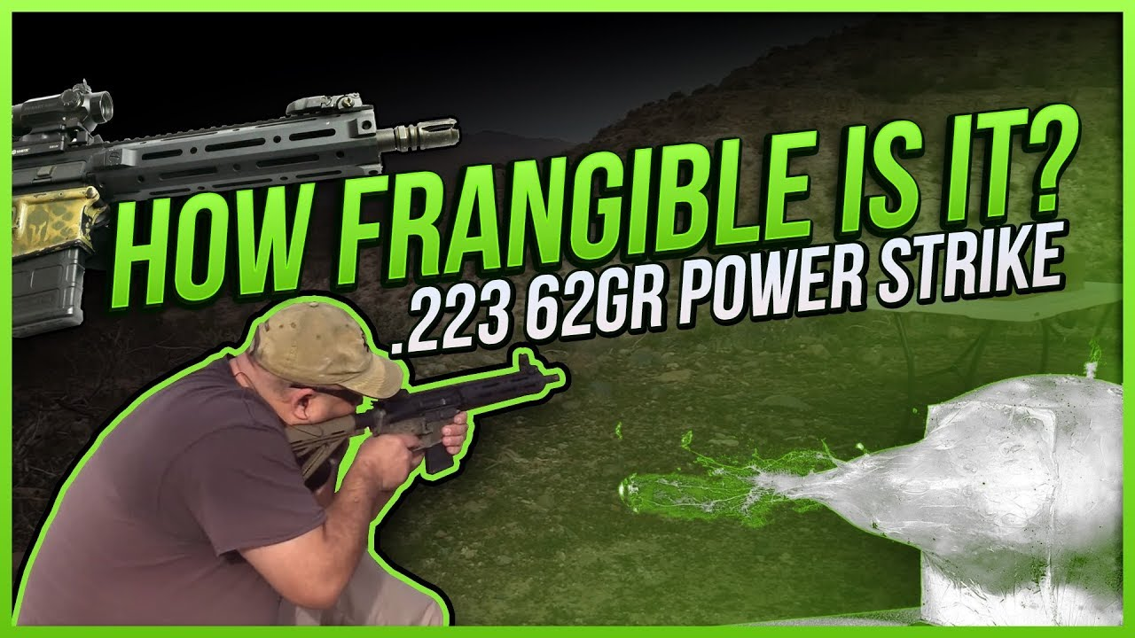 How Frangible Is It? .223 62gr Power Strike