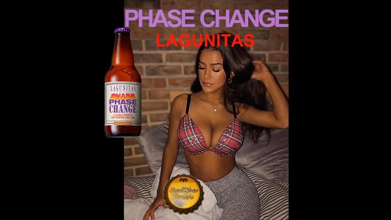 PHASE CHANGE from LAGUNITAS