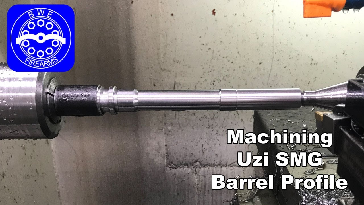 Machining an Uzi SMG Barrel