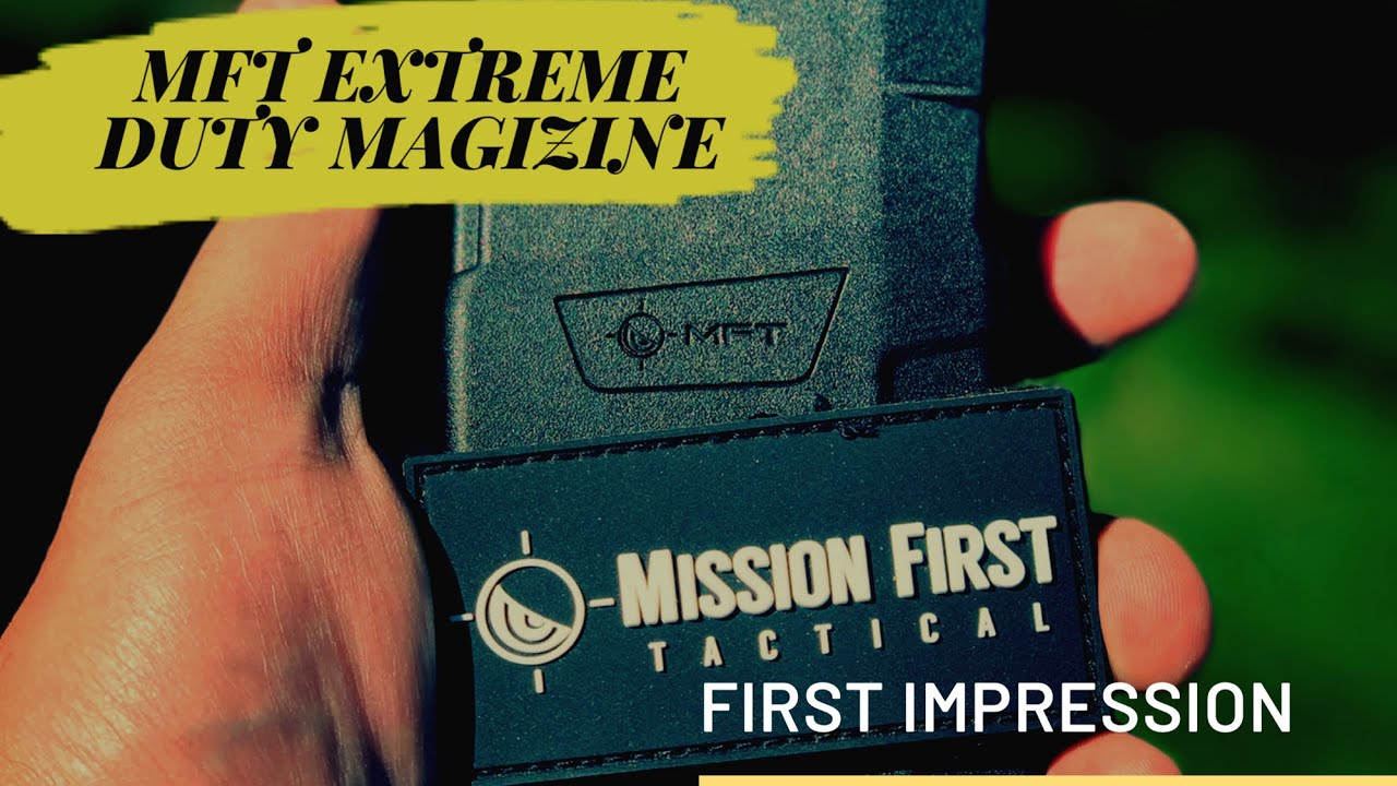 First Impression: Mission First Tactical Extreme Duty Magazine