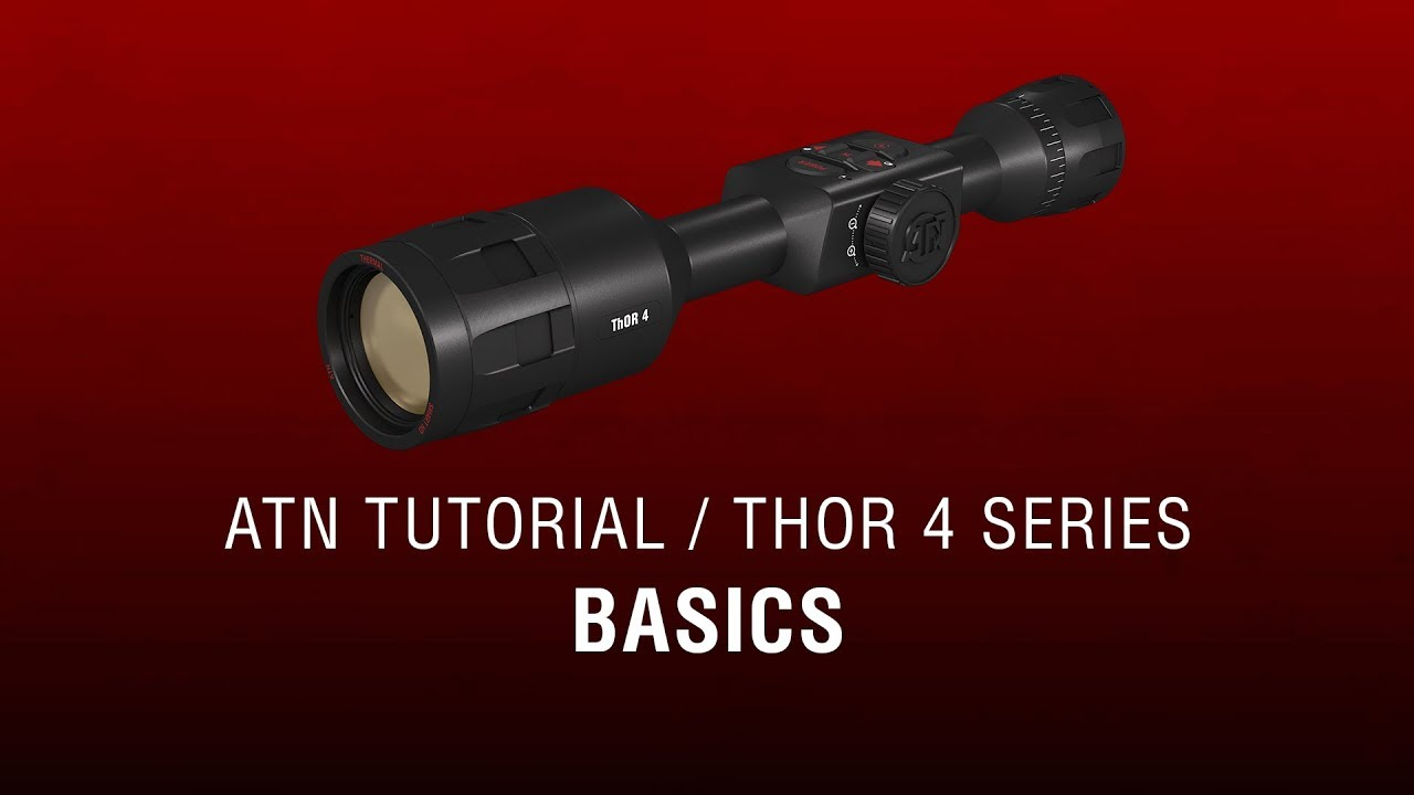 ATN ThOR LT Manual - How To Guide