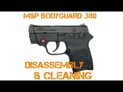 How To Disassemble and Clean a Smith & Wesson M&P Bodyguard .380