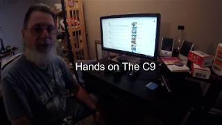 Hands on The C9