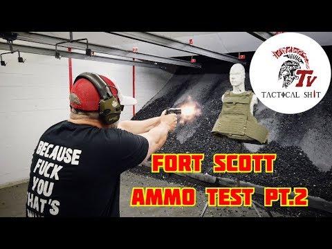 Fort Scott Ammo Test Pt 2