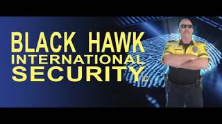Black Hawk International Security Intro
