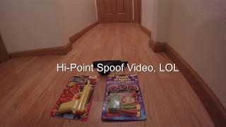 Hi-Point Spoof Video LOL