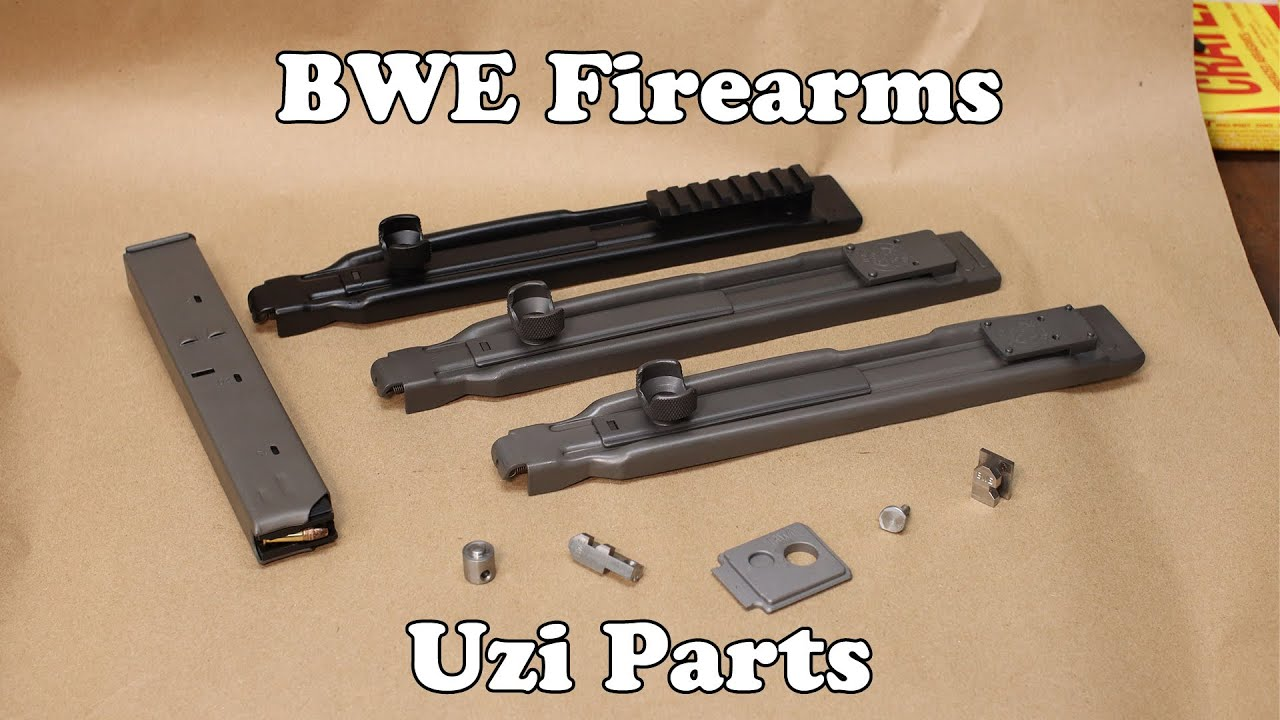 Uzi Parts from BWE Firearms