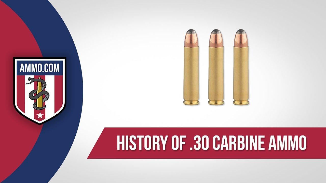 30 Carbine Ammo - History