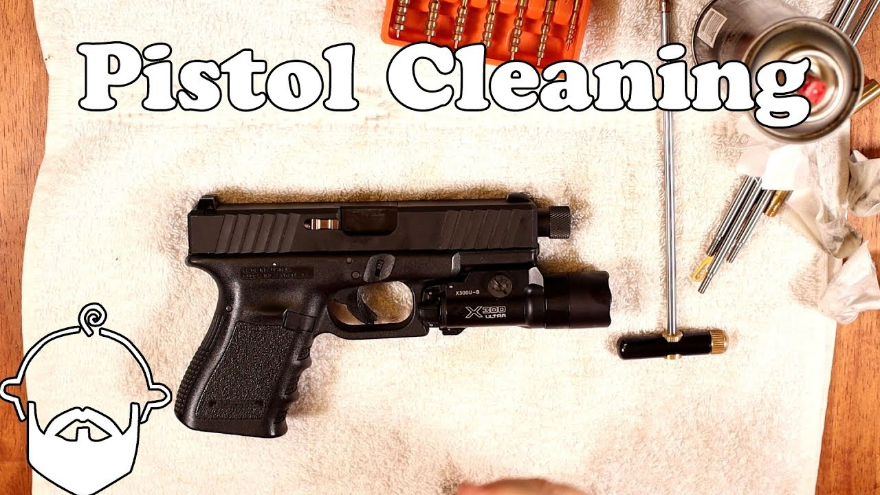How to Clean Your Pistol