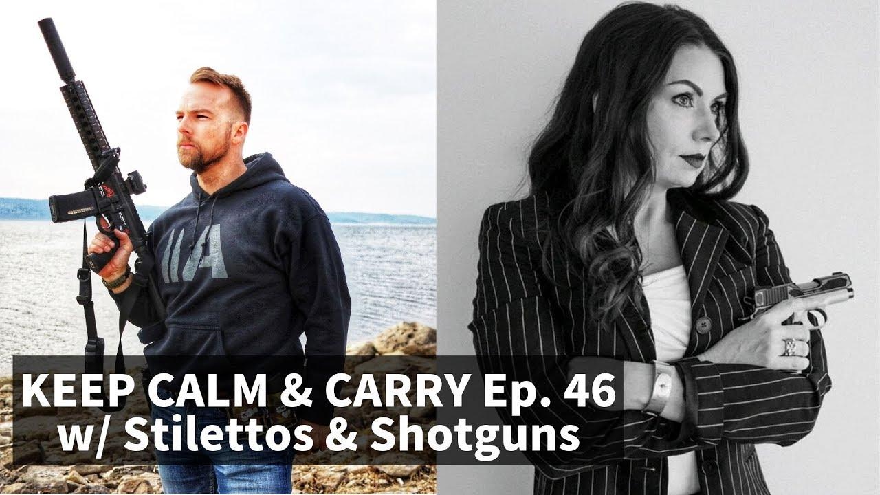 KC&C Ep. 46 w/ Stilettos & Shotguns
