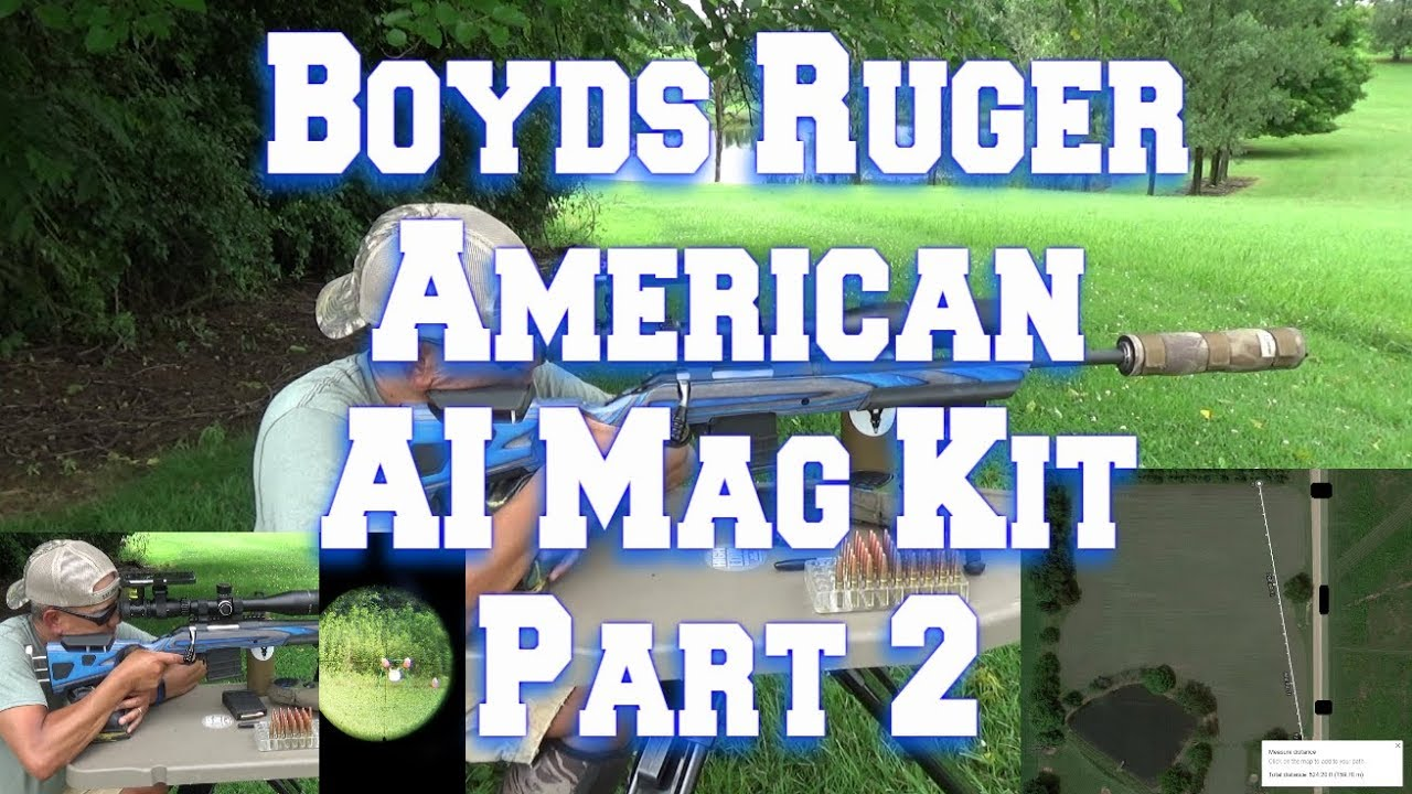 Boyds Ruger American AI Mag Kit 180 Yards   Part 2