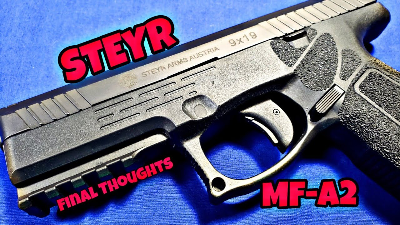 Steyr MF A2: Final thoughts.