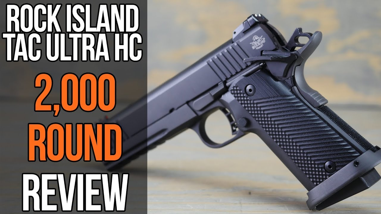 Rock Island Armory Tac Ultra HC Review: 2,000 Rounds Later