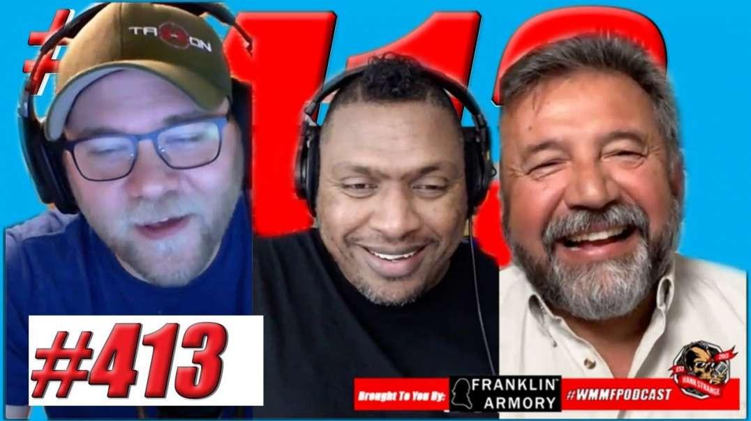 Podcast #413 Sam Paredes GOA California VA Special Session Ends Abruptly Hank Strange WMMF Podcast