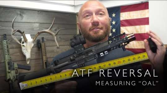 🚨 ATF Reversal - July 2019 - How to measure your firearm