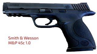 Smith & Wesson M&P 45c Gen 1