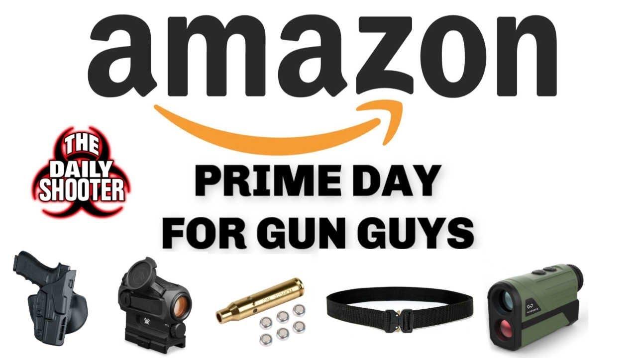 Amazon Prime Day for Gun Guys!!