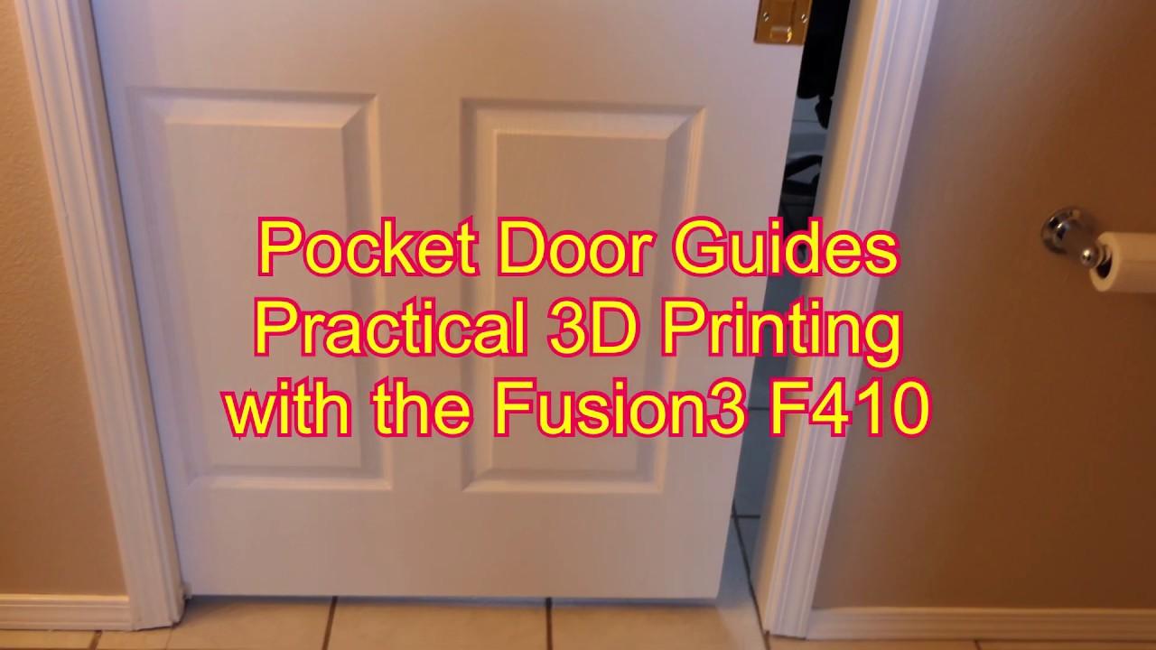 Pocket Door Guides using 3D Printing - Fusion3 F410