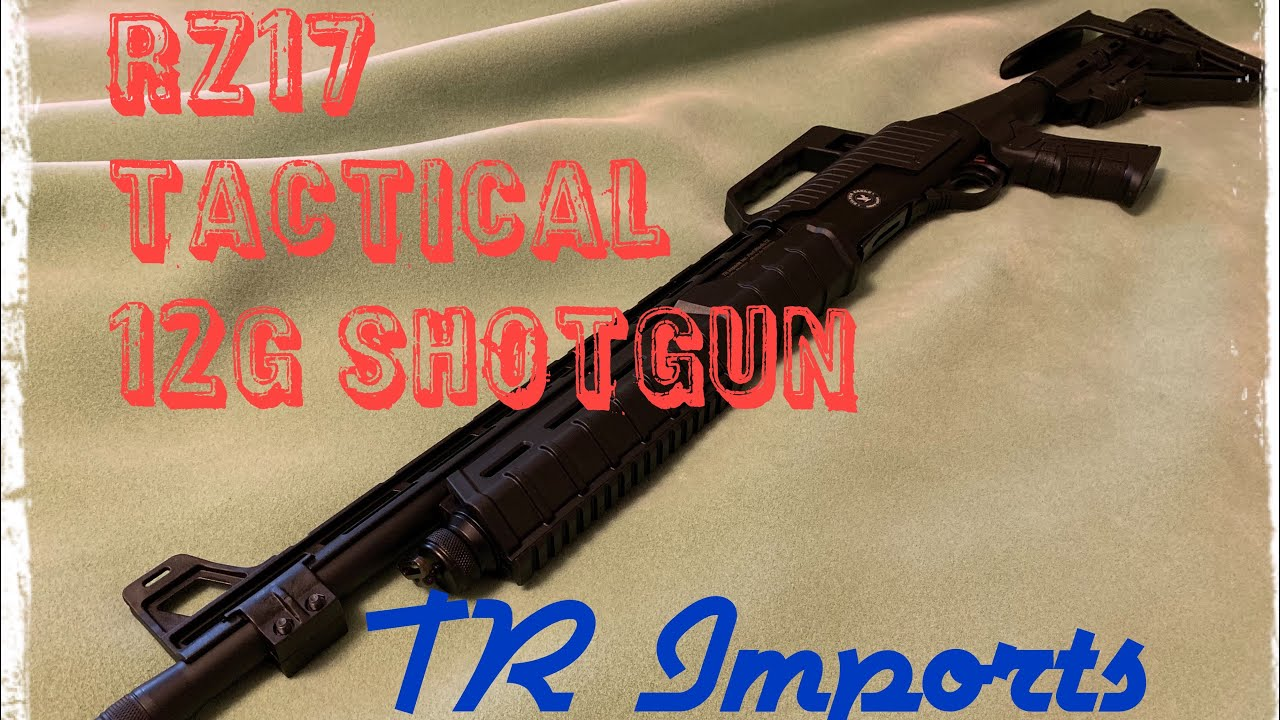 RZ17 Tactical 12G shotgun